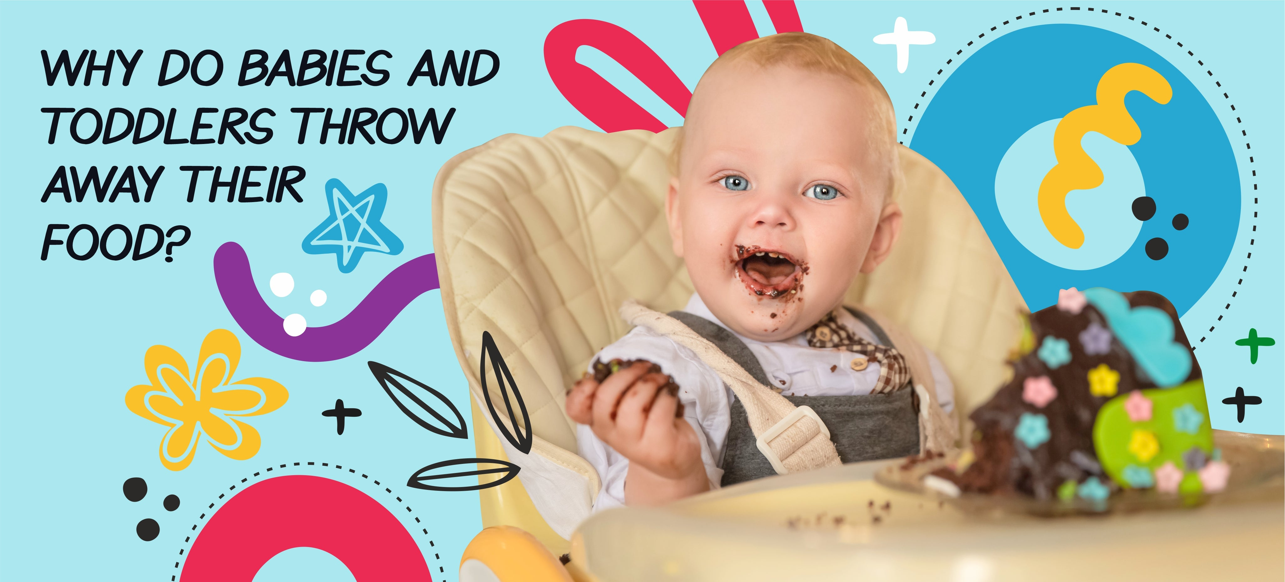 Why Do Babies and Toddlers Throw Away Their Food