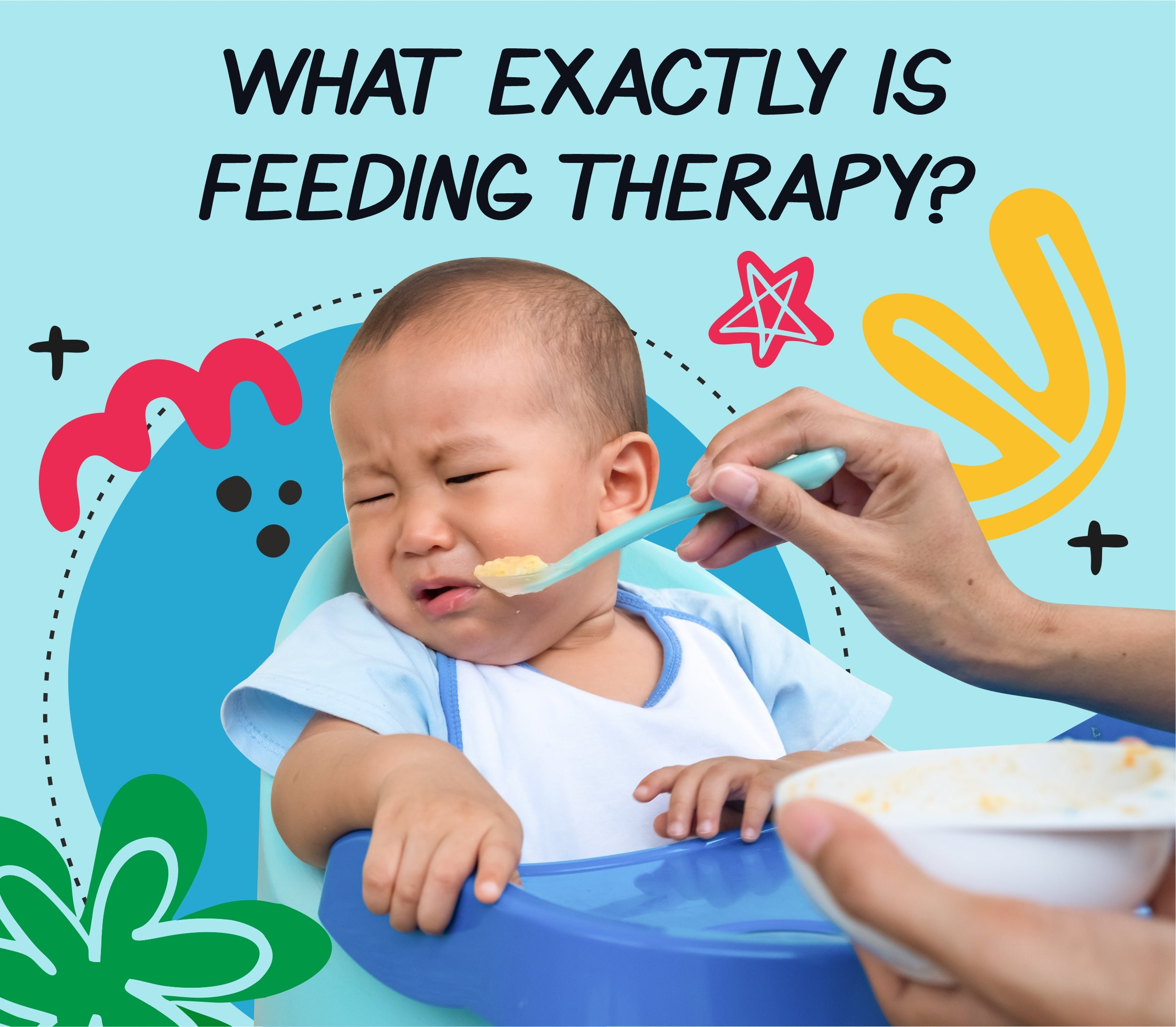 What exactly is feeding therapy?