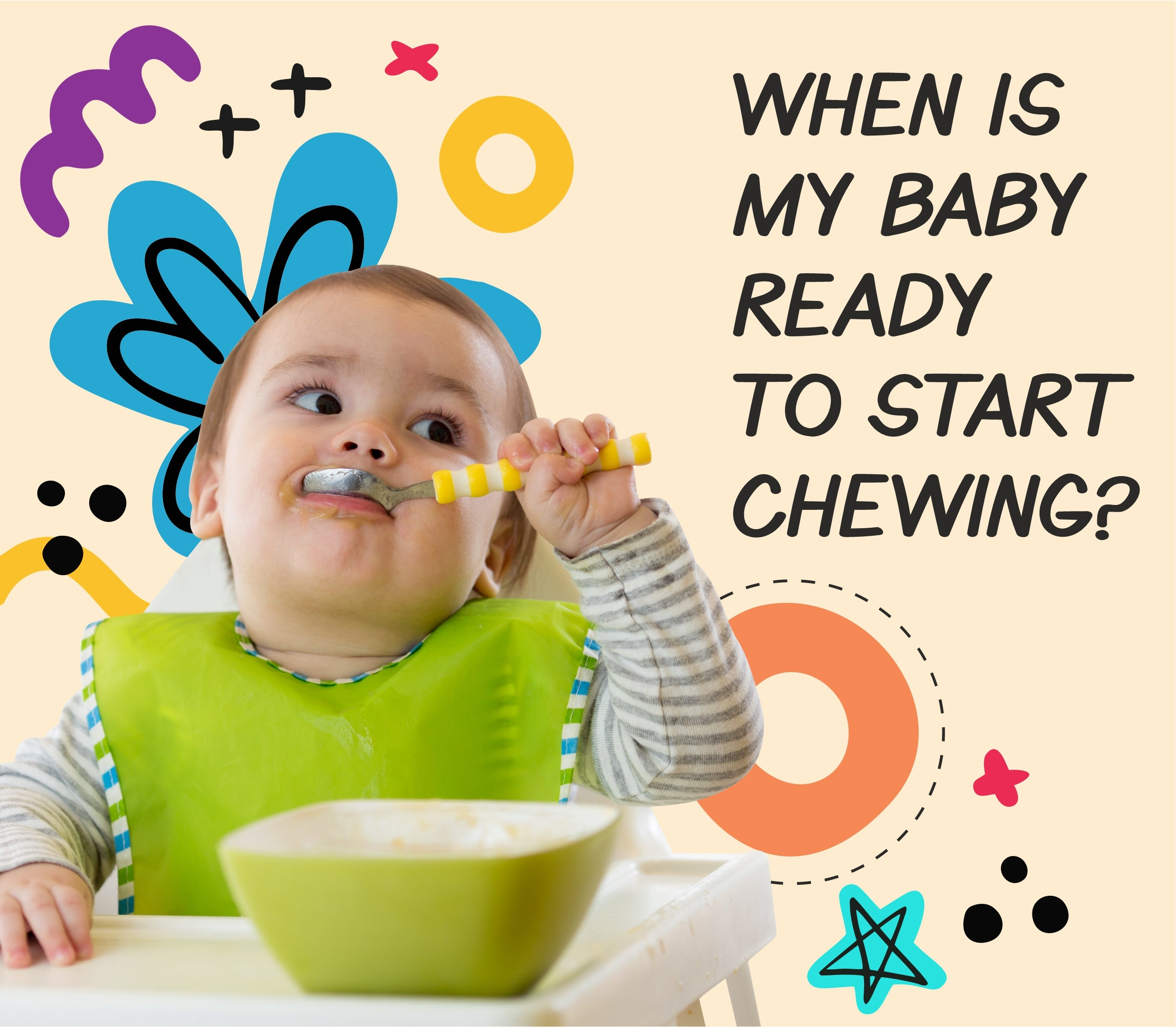 When is my baby ready to start chewing?