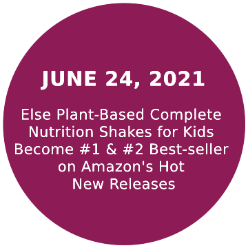 Else Plant-Based Complete Nutrition Shakes for Kids Become #1 & #2 Best-seller on Amazon's Hot New Releases