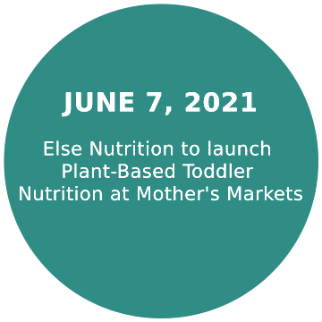 Else Nutrition to launch Plant-Based Toddler Nutrition at Mother's Markets
