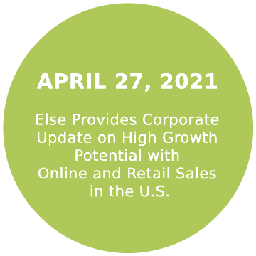 Else Provides Corporate Update on High Growth Potential with Online and Retail Sales in the U.S.