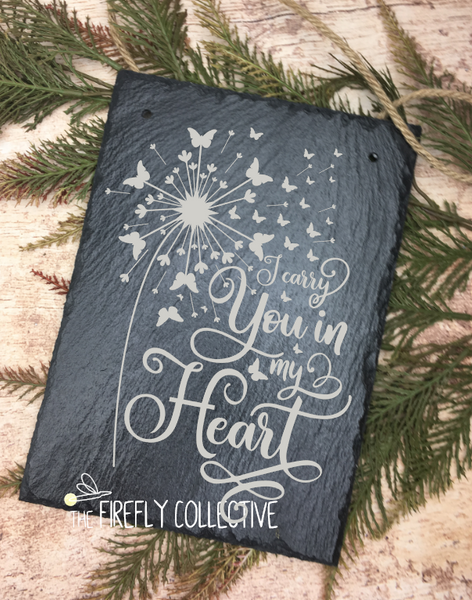 I Carried You in my Heart Laser Engraved Hanging Slate Sign