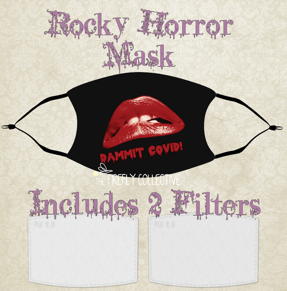 Rocky Horror Dammit Covid Non-Medical Mask with Black Straps & Filters Sublimated