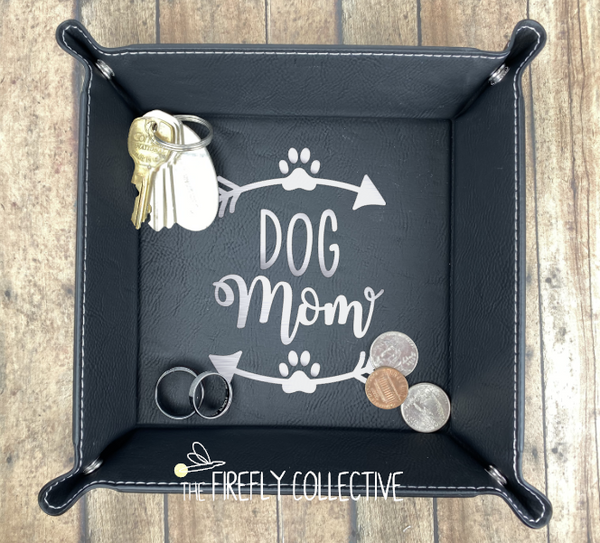 Dog Mom Faux Leather Laser Engraved Catch All Snap Tray
