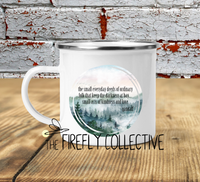 Small Acts of Kindness and Love Inspired by a Gandalf Quote from the Hobbit Camp Mug Sublimated
