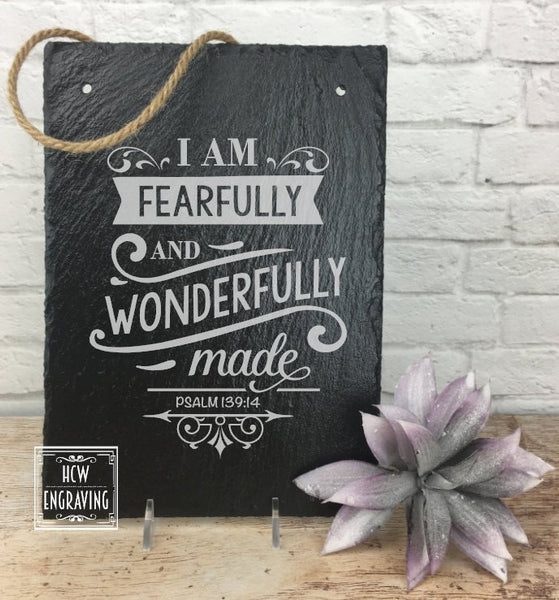 I Am Fearfully & Wonderfully Made - Psalms 139:14 Laser Engraved Sign - Bible Verse, Scripture, Christian, Hanging, Slate
