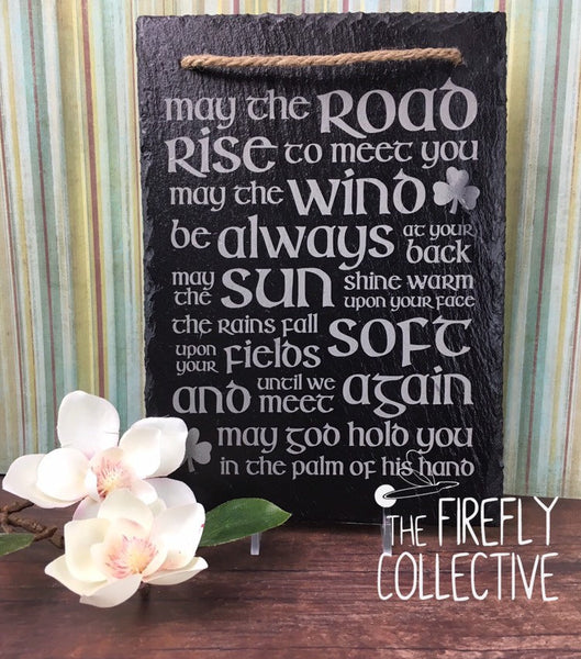 May the Road Rise to Meet You Irish Blessing Laser Engraved Sign with Natural Edges - Celtic Blessing , Slate, Hanging, Prayer