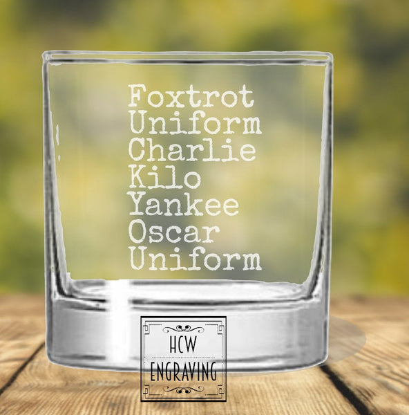 Foxtrot Uniform Charlie Kilo Yankee Oscar Uniform Laser Engraved 10 oz Whiskey/ Rocks Glass -Perfect for Gift for Dad, Grandpa, Military,