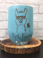 Spit Faced or Spit Happens Snarky Llama Laser Engraved Stemless Wine Tumbler with Lid or Glass  - Cool, Sunglasses, Peace, No Drama