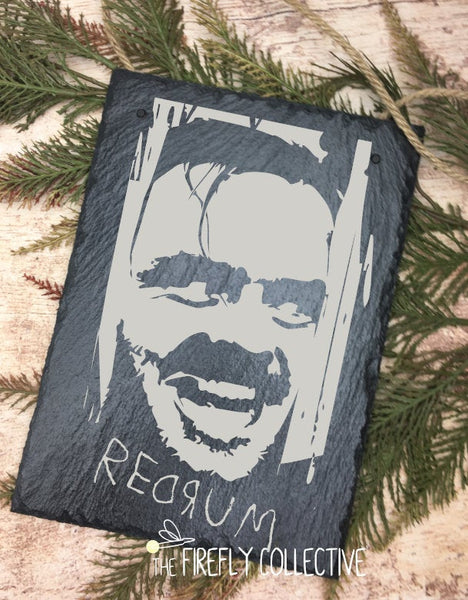 The Shining Inspired Laser Engraved Sign -Hanging, Slate, Halloween, Redrum, Overlook Hotel, Here's Johnny, Jack Torrance, Classic Horror