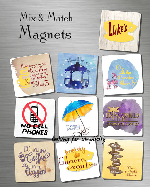 Gilmore Girls Inspired - Mix & Match Magnets to Make Your Own - Luke's, DragonFly, I Smell Snow, Oy with the Poodles, Coffee Lover, No Cell
