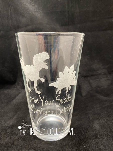 Curse Your Sudden But Inevitable Betrayal Firefly Serenity Inspired  Laser Etched onto 16 oz Pint Pub Glass - Browncoats, Wash, Dinosaurs