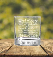 Whiskey - The Nighttime Sniffling Sneezing How the Hell Did I end up on the Floor Medicine Laser Engraved 10 oz Whiskey/ Rocks Glass