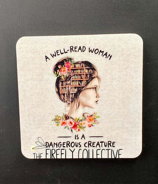 A Well Read Woman is a Dangerous Creature Sublimated Magnet