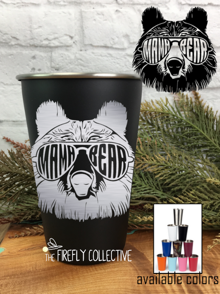 Mama Bear 16oz Laser Etched Stainless Steel Pint Tumblers