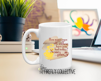 How Many Cups of Coffee Have You Had Today? None ...Plus 5 Gilmore Girl Inspired Ceramic Mug