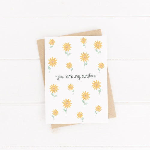 joyful greetings card with you words you are my sunshine surrounded my sunflowers