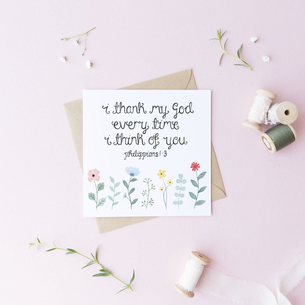 I thank God every time I think of you card Philippians 1 3