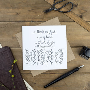I thank God every time I think of you black and white floral card Philippians 1 3