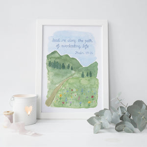 Lead Me Along The Path Of Everlasting Life Print - Psalm 139:24