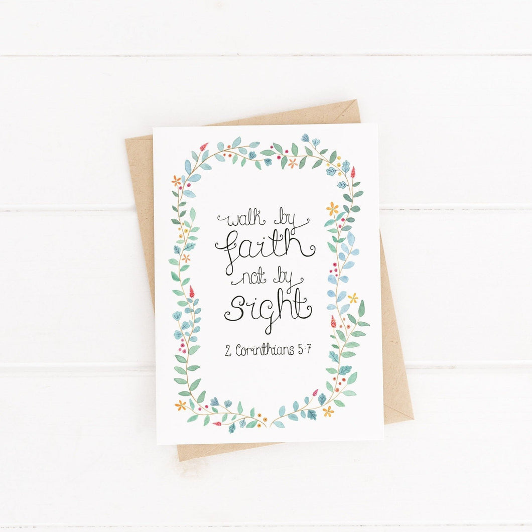 Walk by faith not by sight greetings card 2 Corinthians 5 7