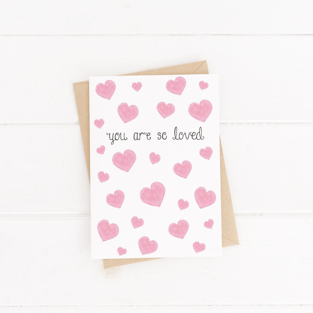 You are so loved heart greetings card