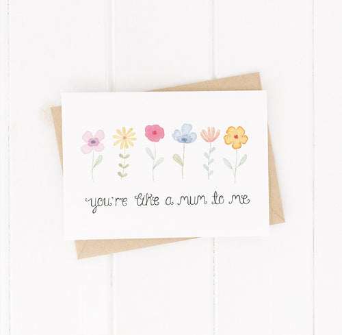 you're like a mum to me floral greetings card