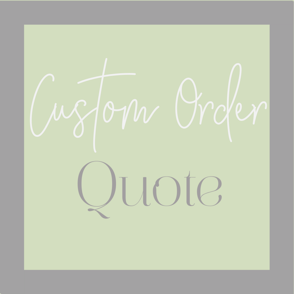 Custom Order Quote - EM.K Designs & Co.