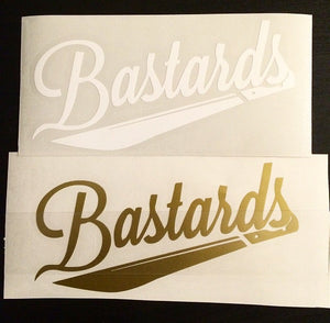 7 Inch Bastards Decal