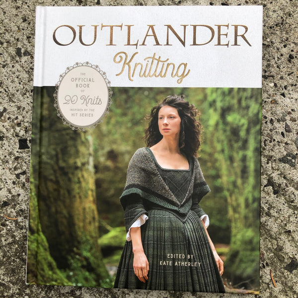 Outlander Knits edited by Kate Atherley