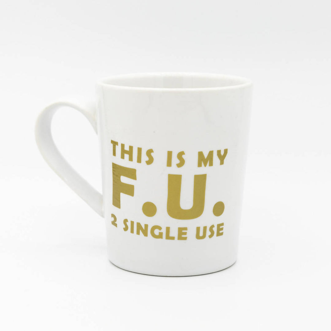 Shira Lane - F.U. 2 Single Use Speech Bubble Mug