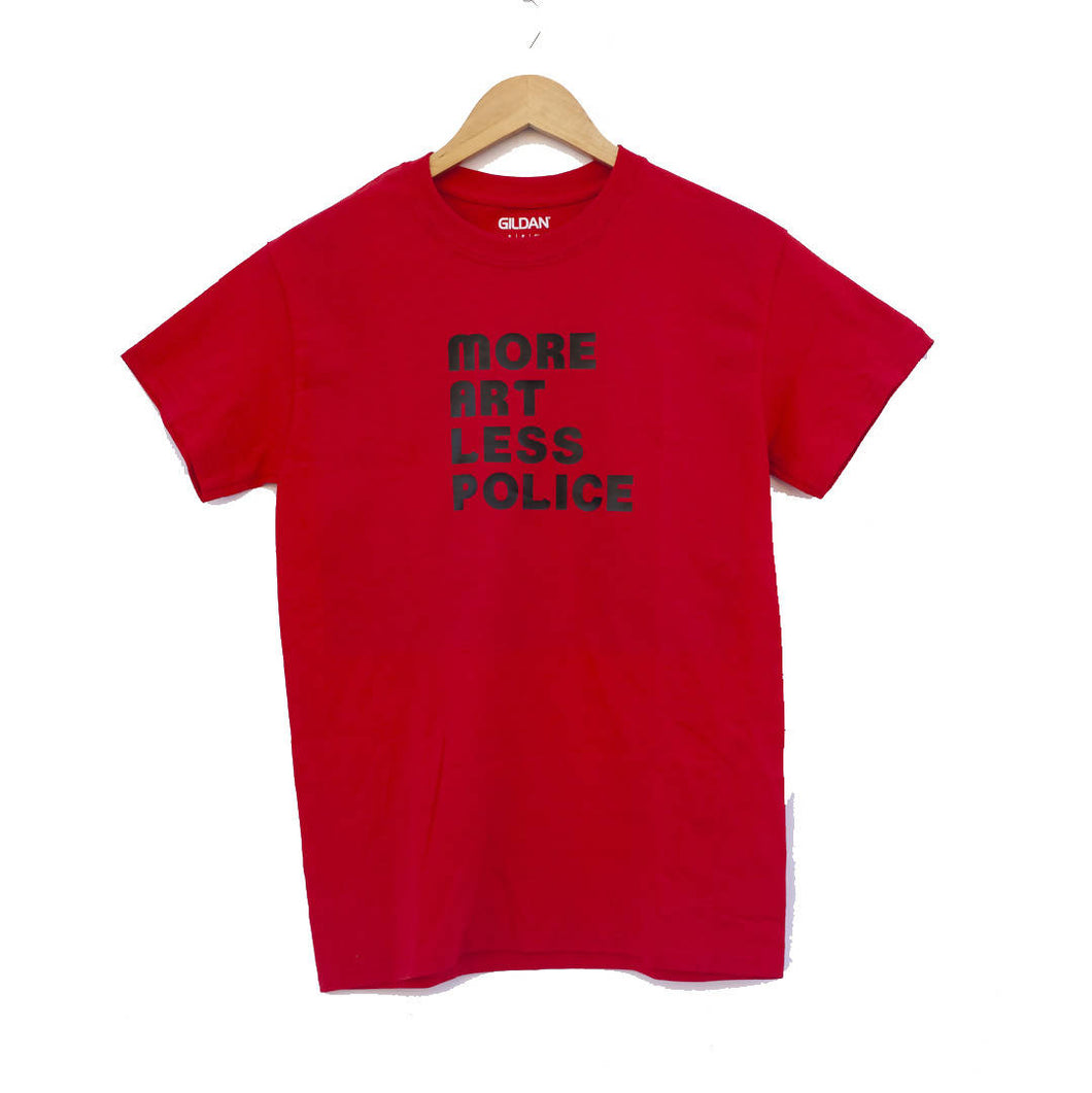 Maria Canta - More Art Less Police T Shirt
