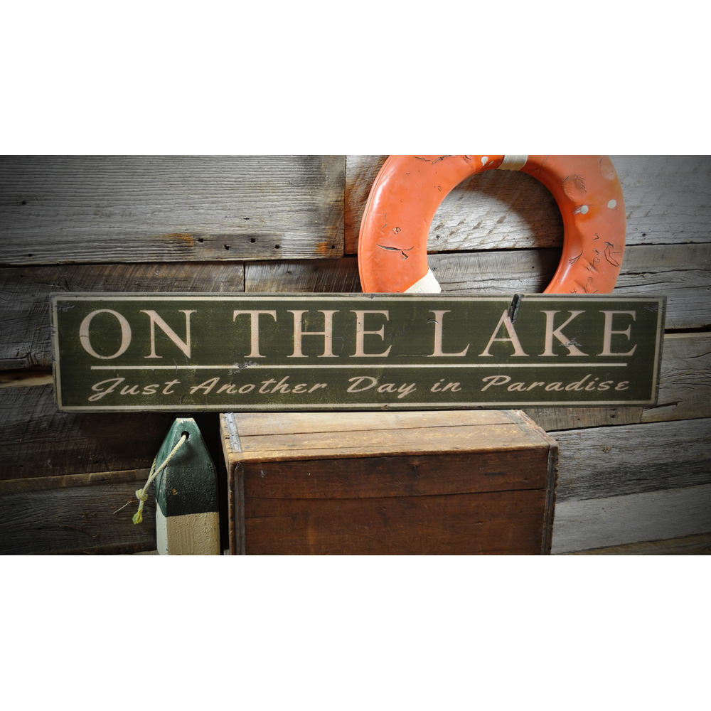 Another Day In Paradise Lake House Vintage Wood Sign