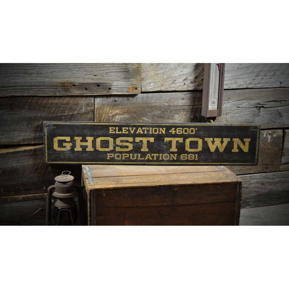 Ghost Town Population Vintage Wood Sign