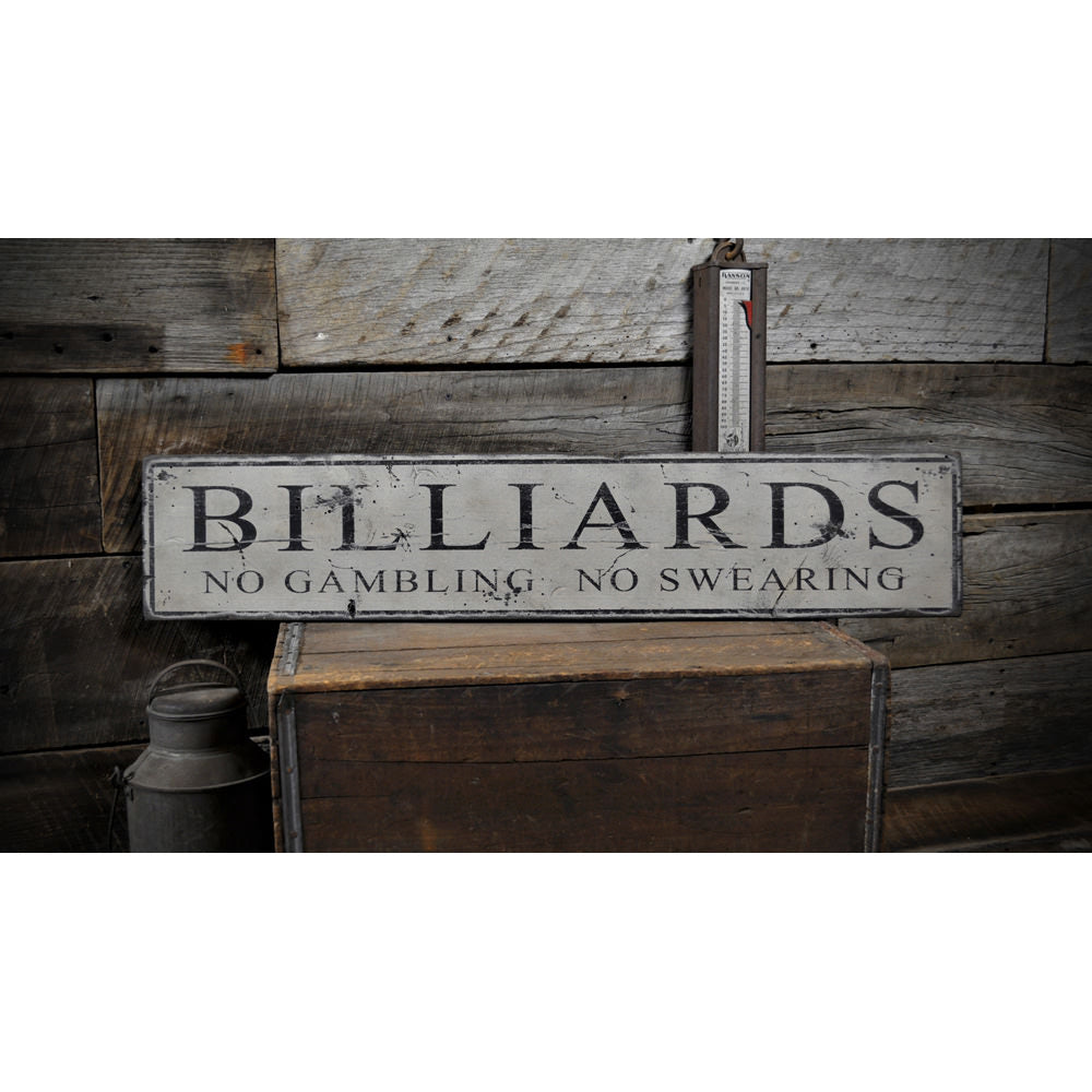Billiards - No Gambling-No Swearing Vintage Wood Sign