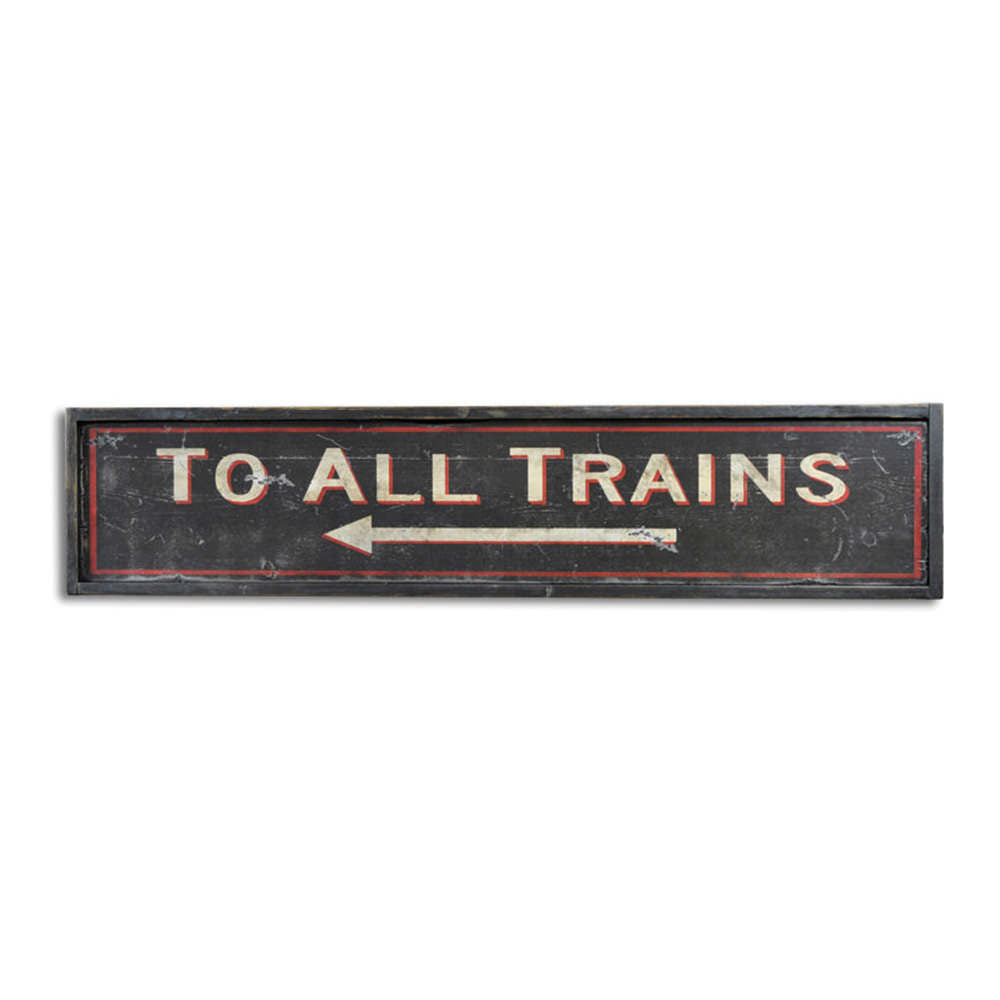 To All Trains Arrow Station Vintage Wood Sign