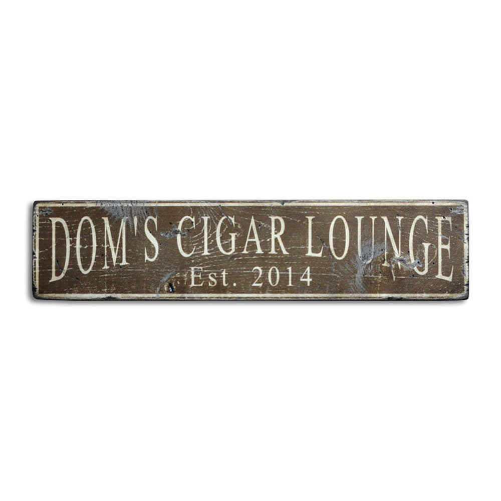 Cigar Lounge Est. Date Vintage Wood Sign