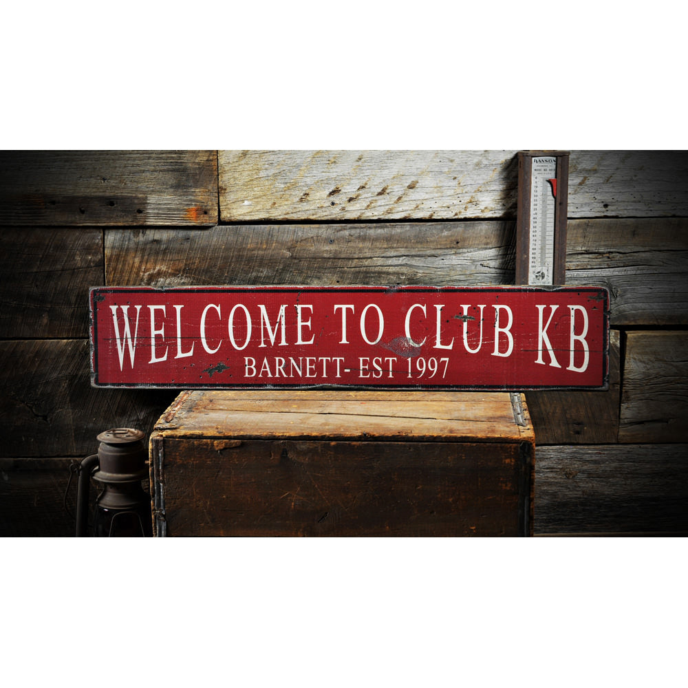 Family Club Est Date Vintage Wood Sign
