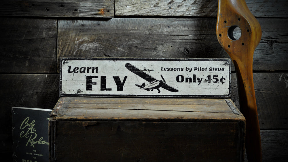 Learn To Fly Rustic Wood Sign