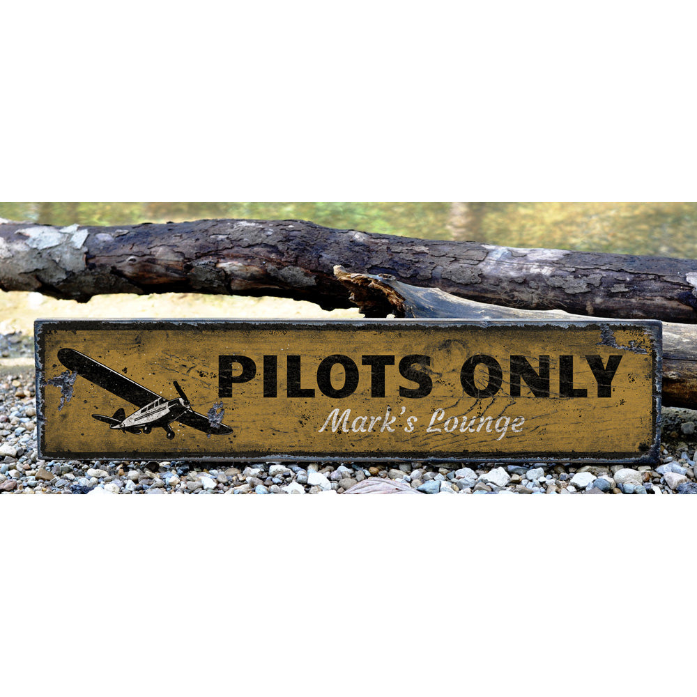Pilots Only Vintage Wood Sign
