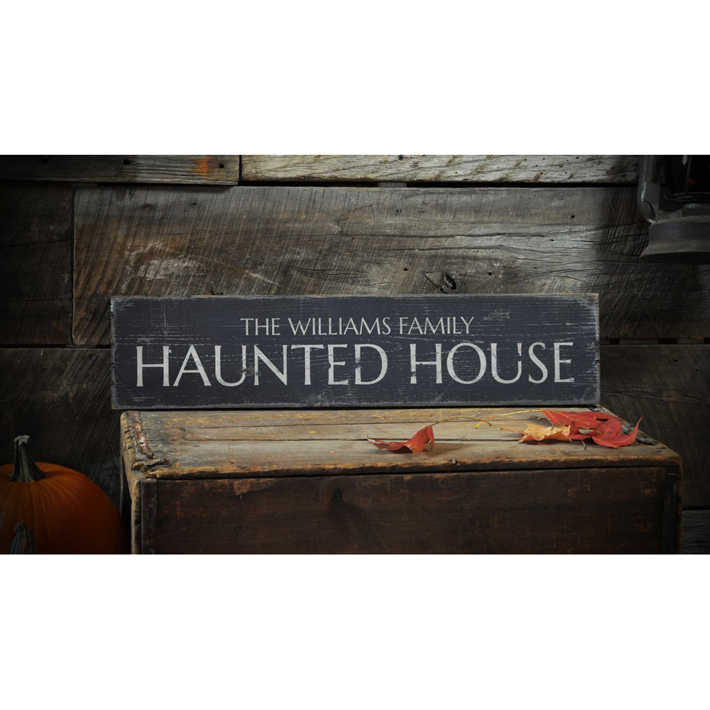 Family Name Haunted House Vintage Wood Sign