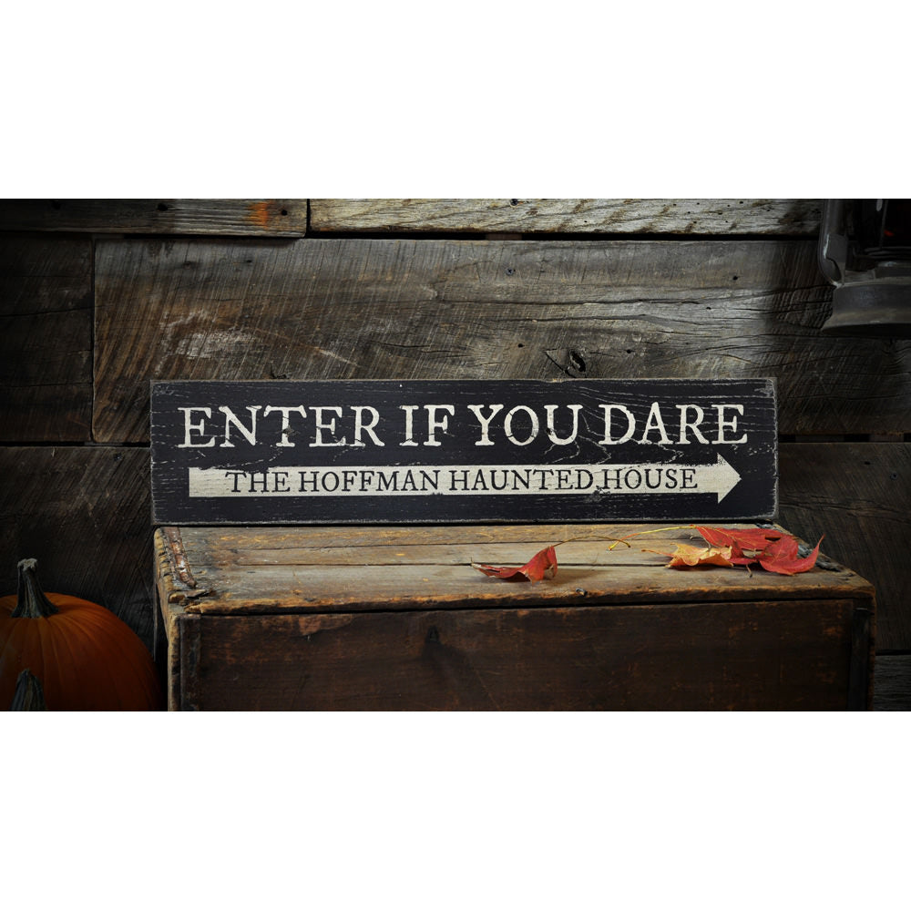 Enter if You Dare Vintage Wood Sign