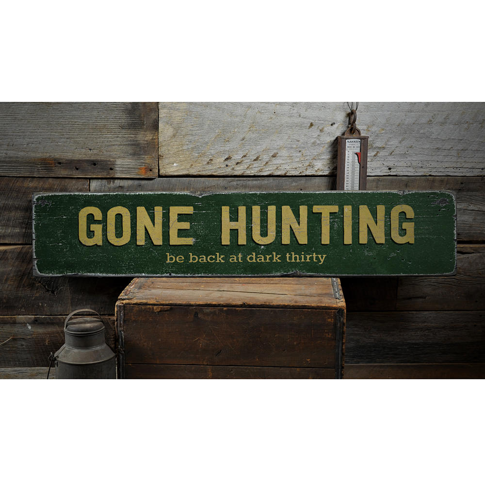 Gone Hunting Vintage Wood Sign