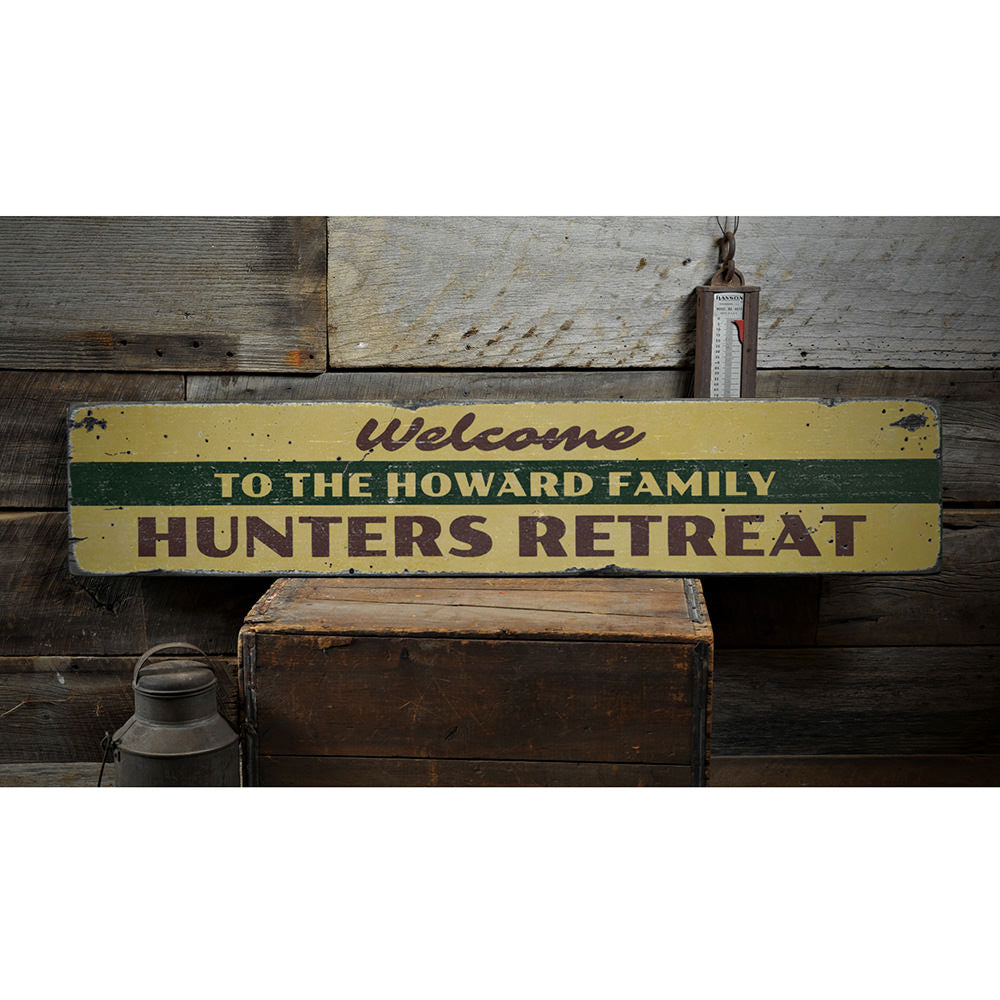 Welcome Hunters Retreat Vintage Wood Sign