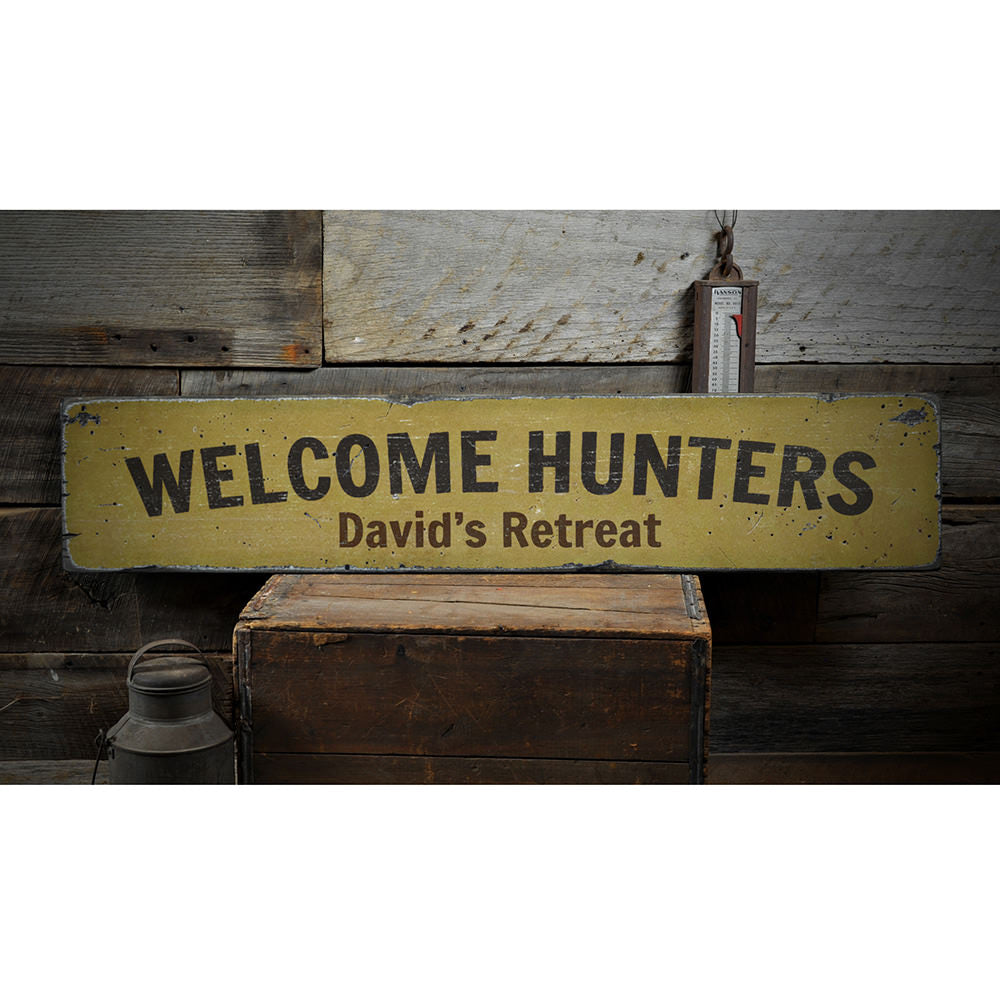 Welcome Hunters Vintage Wood Sign