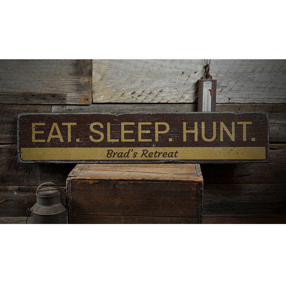 Eat Sleep Hunt Vintage Wood Sign