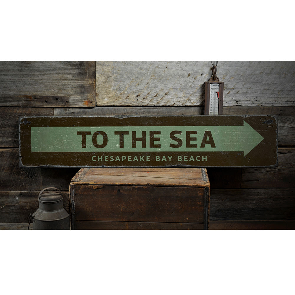 To the Sea Vintage Wood Sign