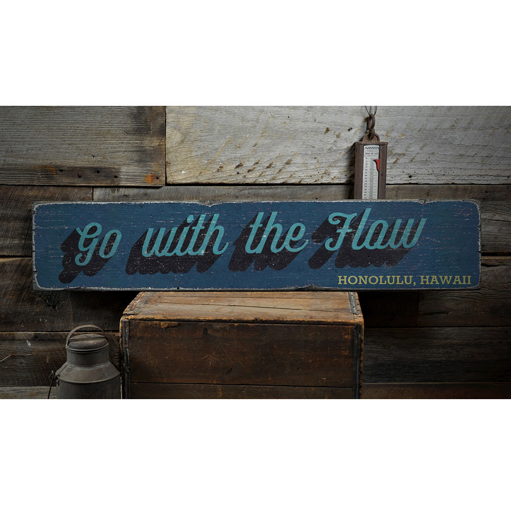 Go With the Flow Vintage Wood Sign