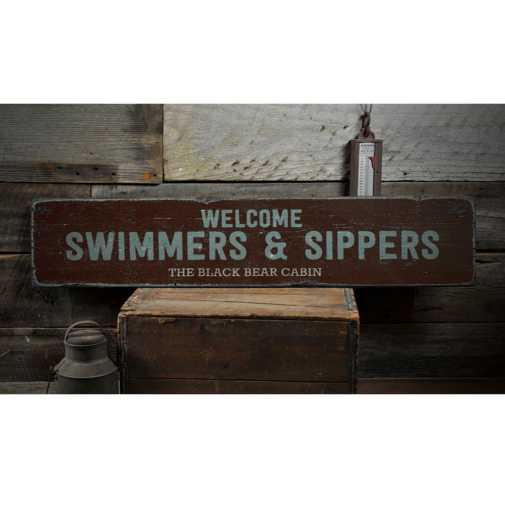 Welcome Swimmers & Sippers Vintage Wood Sign